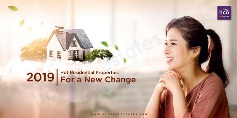 2019 Hot Residential Properties For a New Change