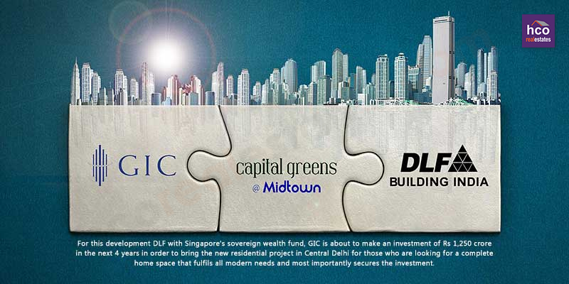 DLF & GIC Invest Rs 1,250 Crore for New Housing in Central Delhi