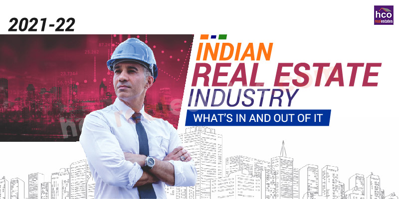Current Indian Real Estate Industry - What's in and out of it?