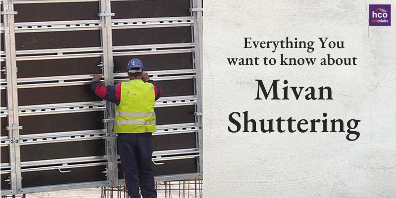 Everything You want to know about Mivan Shuttering in Details